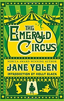 The Emerald Circus by Jane Yolen fantasy book reviews