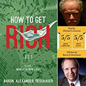 How to Get Rich: Man on the Run, Book 2 | Baron Alexander Deschauer