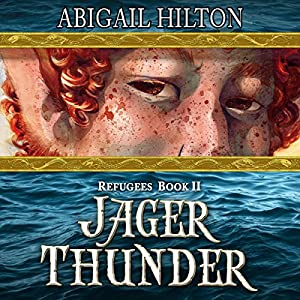Jager Thunder: A Story of Black Powder and Panamindorah: Refugees, Volume 2 Audiobook