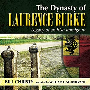 The Dynasty of Laurence Burke Audiobook