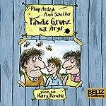 Familie Grunz hat Ärger (Familie Grunz 1) | Philip Ardagh