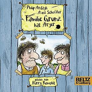 Familie Grunz hat Ärger (Familie Grunz 1) Hörbuch