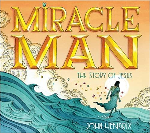 Miracle Man: The Story Of Jesus Download.zip