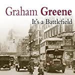 It's a Battlefield | Graham Greene