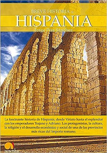 Breve historia de Hispania (Spanish Edition)