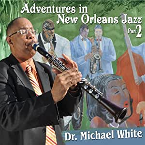Adventures In New Orleans Jazz, Part 2