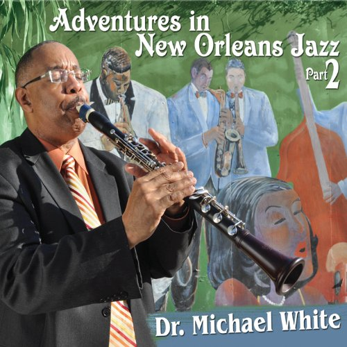 Adventures In New Orleans Jazz, Part 2 by Basin Street Records