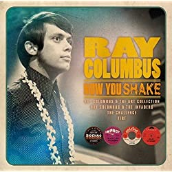 Now You Shake: The Definitive Beat-R-N-B-Pop Psych Recordings 1963-1969 / Ray Columbus