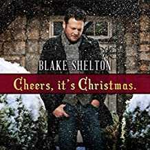 Cheers, Its Christmas (Deluxe)