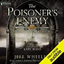 The Poisoner's Enemy: A Kingfountain Prequel, Book 0.25 Hörbuch von Jeff Wheeler Gesprochen von: Kate Rudd