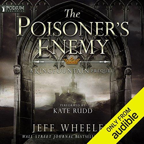 The Poisoner's Enemy: A Kingfountain Prequel, Book 0.25