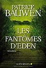 Les fantômes d'Eden par Bauwen
