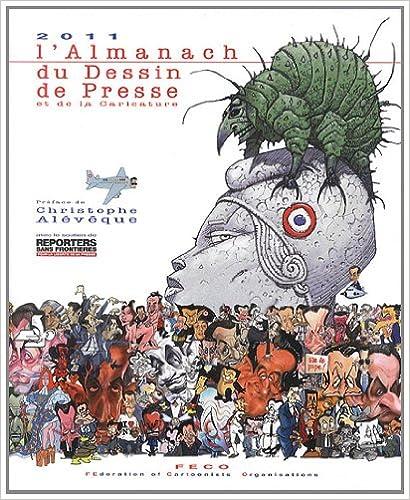 Livres gratuits L'almanach du dessin de presse et de la caricature 2011 pdf epub