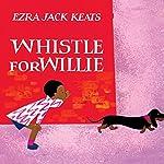 Whistle for Willie | Ezra Jack Keats