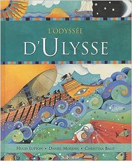 Amazon Fr L Odyssee D Ulysse Hugh Lupton Daniel Morden