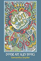 My Coloring Journal: Live, Laugh, Love (Doodle Art Alley Books) (Volume 9) Diary