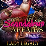 Scandalous Affairs | Lady Legacy