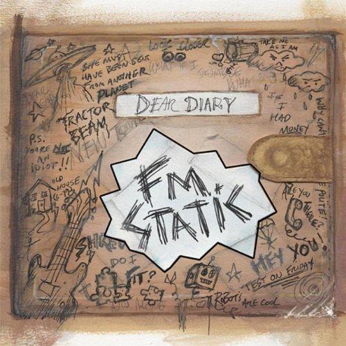 FM Static - Dear Diary (2009)