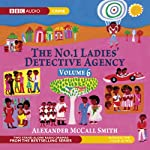The No. 1 Ladies' Detective Agency 6: The Return of Note & The Ceremony (Dramatised) | Alexander McCall Smith