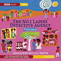 The No. 1 Ladies' Detective Agency 6: The Return of Note & The Ceremony (Dramatised)