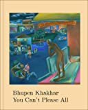 Bhupen Khakhar: You Can't Please All