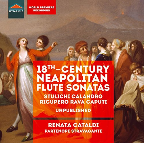 Renata Cataldi: 18th Century Neapolitan Flute Sonatas