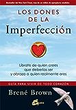 Los dones de la imperfección (Serendipity)