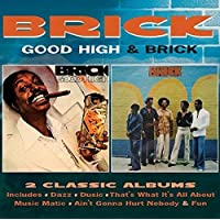 Good High / Brick (Deluxe Edition)