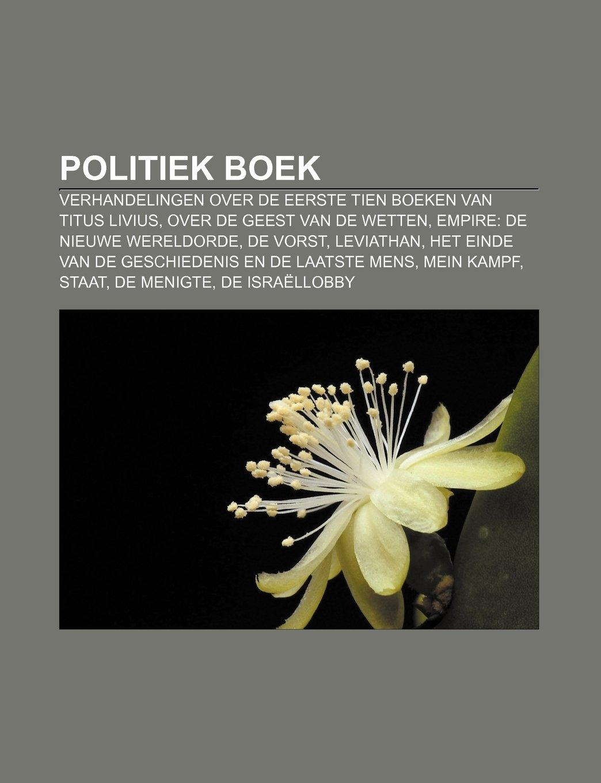 Politiek boek: Verhandelingen over de eerste tien boeken van ...