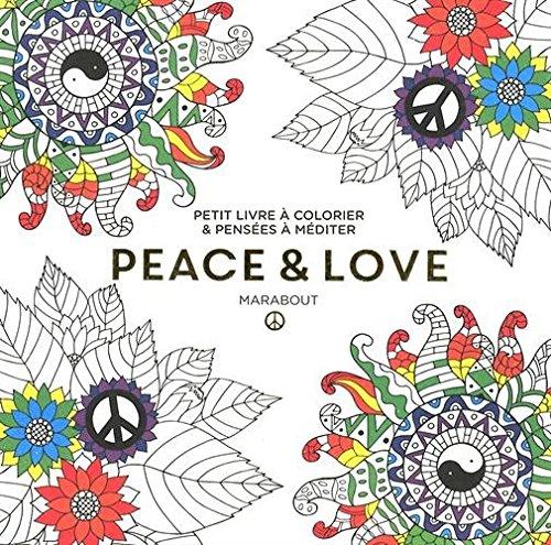 Le Petit Livre De Coloriage Peace And Love Pdf Télécharger De