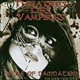 Desire of Damnation: the Addiction Tour by Theatres Des Vampires