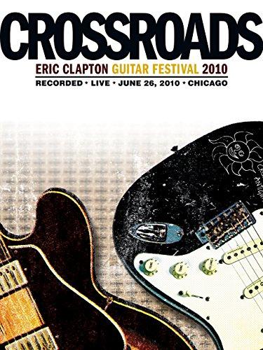 Eric Clapton Crossroads Guitar Festival 2010 ()