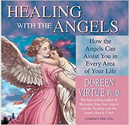 healing with the angels doreen virtue 9781401904227 amazon com books