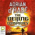 The Beijing Conspiracy | Adrian d'Hage