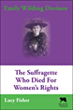 Emily Wilding Davison: The Suffragette Who Died For Women's Rights