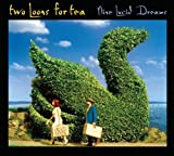 Nine Lucid Dreams by Two Loons for Tea (2007-08-28)