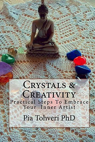Crystals & Creativity: practical steps to embrace your inner artist