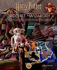 Harry Potter: Crochet Wizardry | Crochet Patterns | Harry Potter Crafts: The Official Harry Potter Crochet Pat