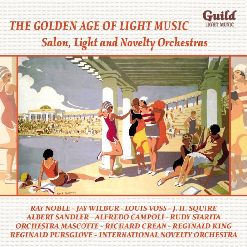 Mayfair Music (The Golden Age of Light Music: Salon, Light and Novelty Orchestras)