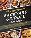 #9: The Flippin' Awesome Backyard Griddle Cookbook: Tasty Recipes, Pro Tips and Bold Ideas for Outdoor Flat Top Grillin'