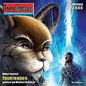 Feueraugen (Perry Rhodan 2549) | Hubert Haensel