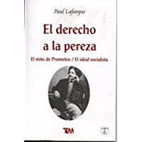 El derecho de la pereza / The Right