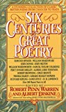 Six Centuries of Great Poetry: A Stunning Collection of Classic British Poems from Chaucer to Yeats