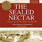 The Sealed Nectar: Biography of Prophet Muhammad | Darussalam Publishers,Safiur Rahman Al Mubarakpuri