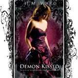 Demon Kissed (A Paranormal Romance-Book #1 in the Demon Kissed Series) (English Edition)