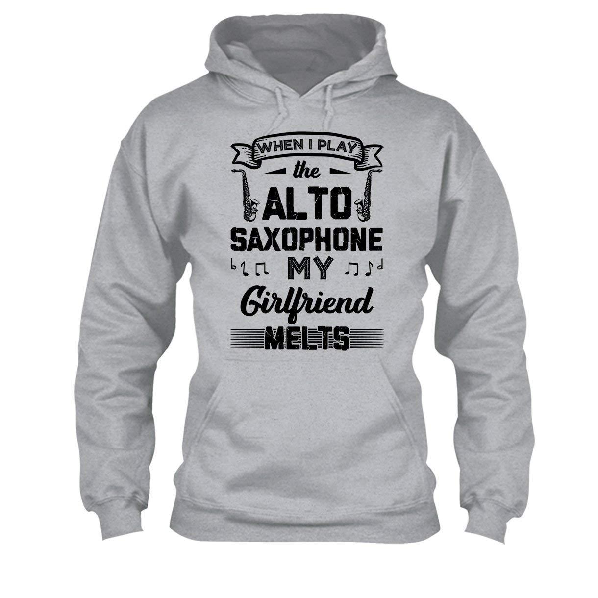 Hoodie I Play The Alto Saxophone Tee Shirt Cool Sweatshirt
