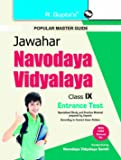Jawahar Navodaya Vidyalaya Entrance Exam Guide for Class IX: Class IX Entrance Exam (Popular Master Guide)