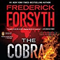 The Cobra Audiobook by Frederick Forsyth Narrated by Jonathan Davis