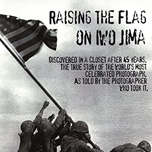 Rasing the Flag On Iwo Jima Audiobook