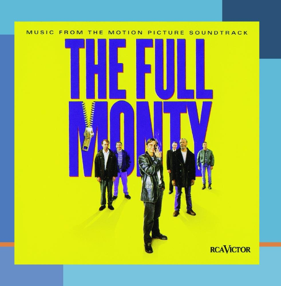 The Full Monty: Music From The Motion Picture Soundtrack by Unknown